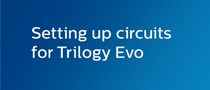 Setting up circuit for Trilogy Evo